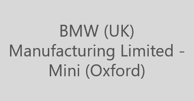 BMW (UK) Manufacturing Limited – Mini (Oxford)