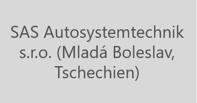 SAS Autosystemtechnik s.r.o. (Mladá Boleslav, Tschechien)